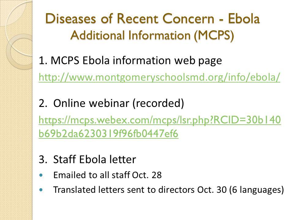 Diseases of Recent Concern - Ebola Additional Information (MCPS) 1.
