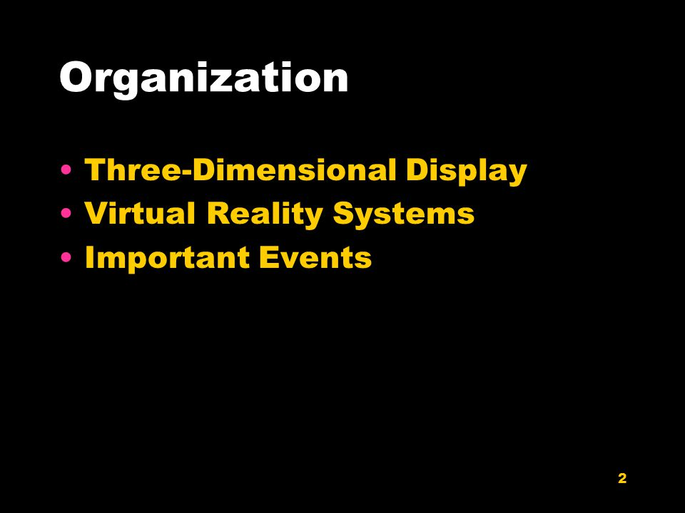 33 Major Reinvigoration: Hardware Evolution High expense PC performance surpasses Graphics supercomputers SGI RealityEngine (300k tris – 1993) XBOX (150 mil tri/sec - 2001) XBOX360 (500 mil tri/sec - 2005) Large Volume Displays VR Estimated $3.4 billion industry in 2005