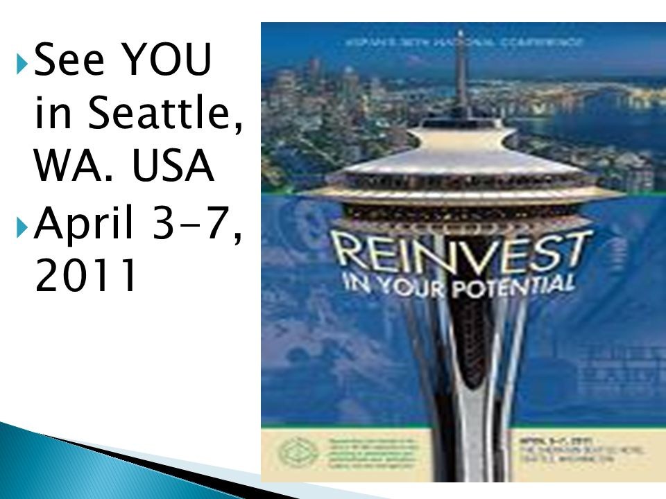  See YOU in Seattle, WA. USA  April 3-7, 2011