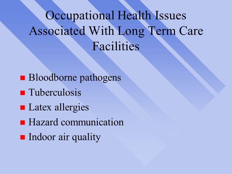 Bloodborne Pathogens in Nursing Homes