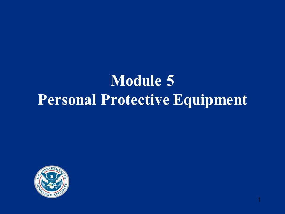 1 Module 5 Personal Protective Equipment