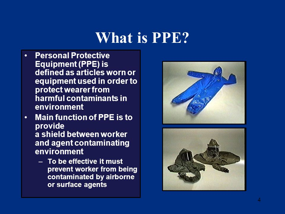4 What is PPE.