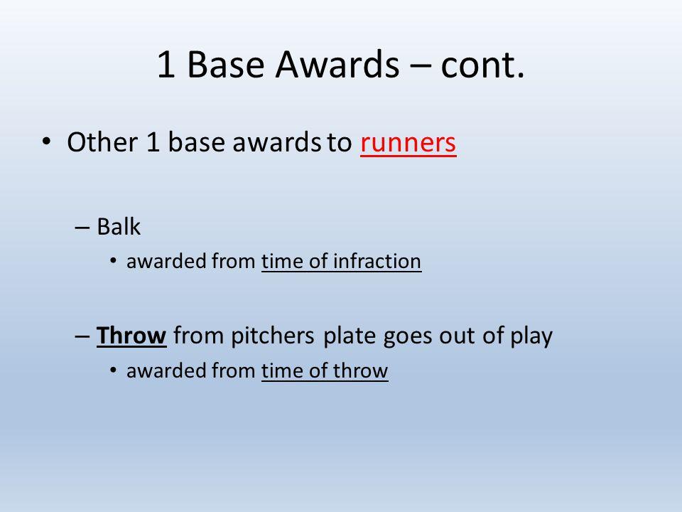 1 Base Awards – cont.