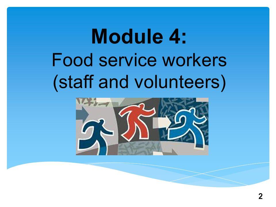 Module 4: Food service workers (staff and volunteers) 2