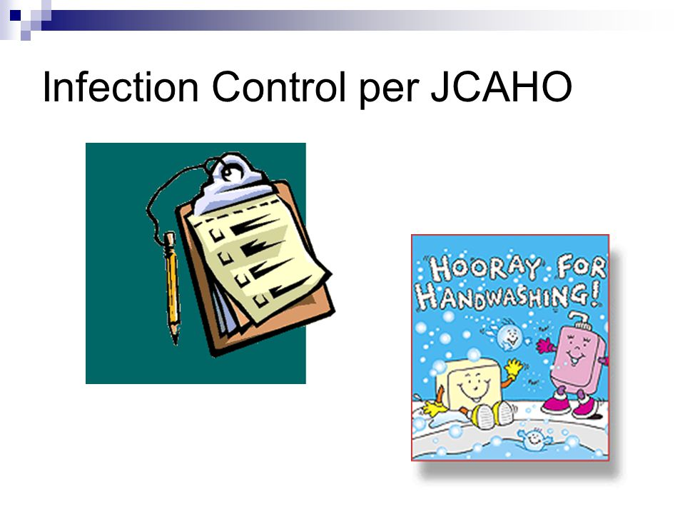 Infection Control per JCAHO