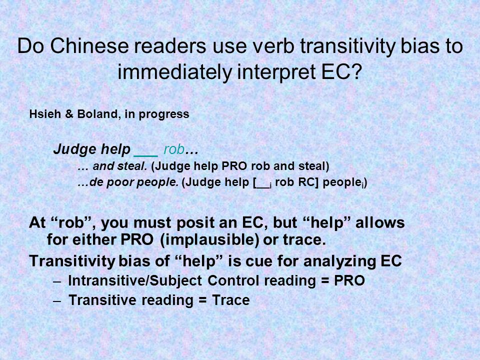 Do Chinese readers use verb transitivity bias to immediately interpret EC.