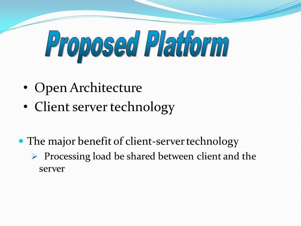 Due to inherent complexity, it is convenient to decompose the proposed platform into simpler components: Server Side Client Side