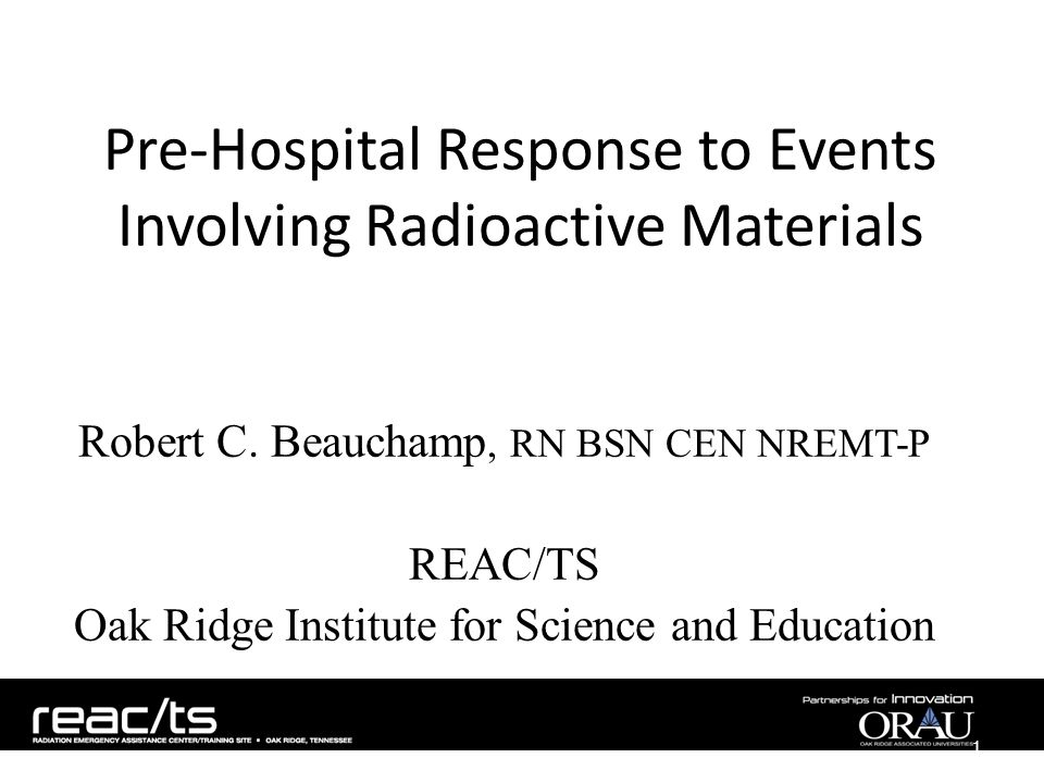 Pre-Hospital Response to Events Involving Radioactive Materials Robert C.
