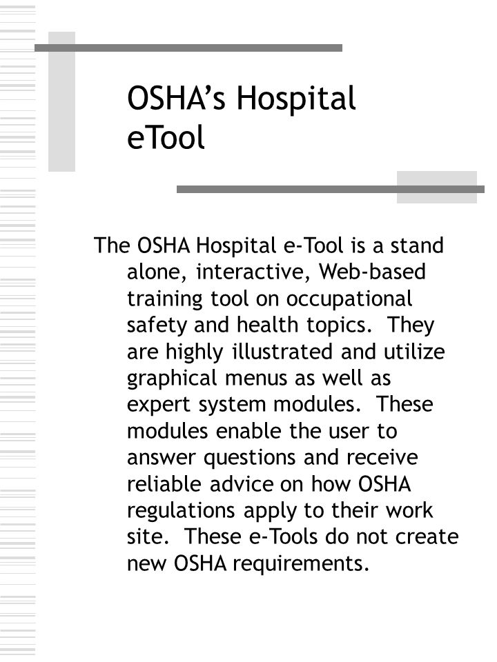 OSHA Regulations General Duty Clause (continued) The General Duty Clause is used only where there is no OSHA standard that applies to the particular hazard involved.