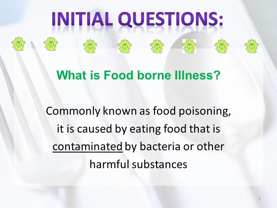 What contaminates food.