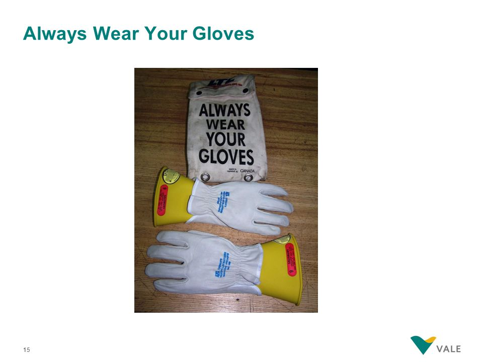 Always Wear Your Gloves 15