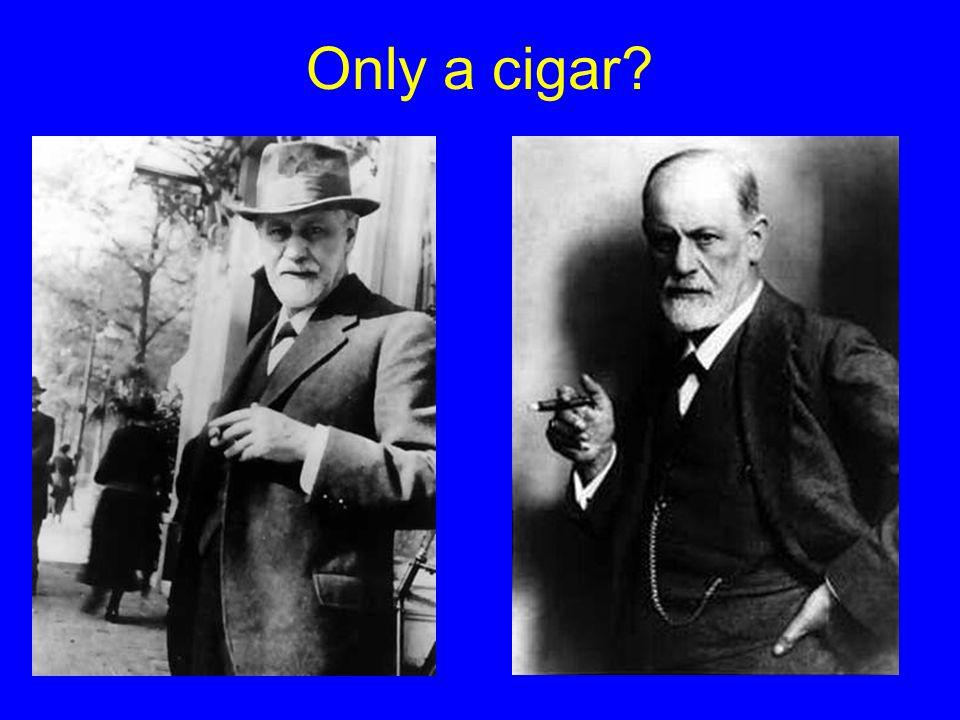 Only a cigar?