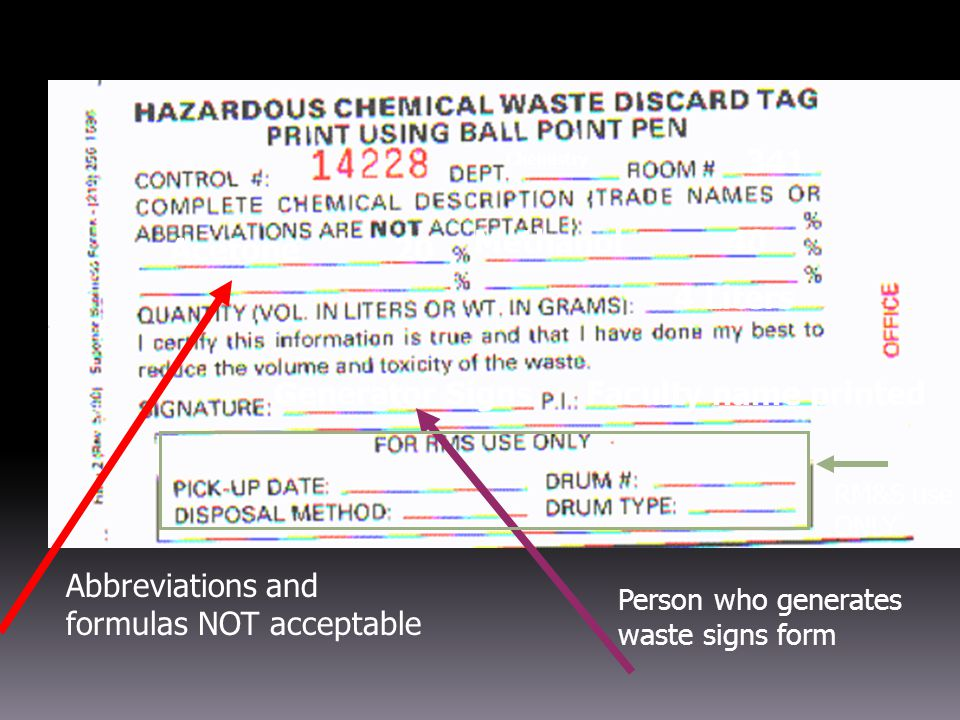 US&A (v 2/07) Hazardous Waste Disposal Rules  Do not use chemical symbols or abbreviations when labeling your containers