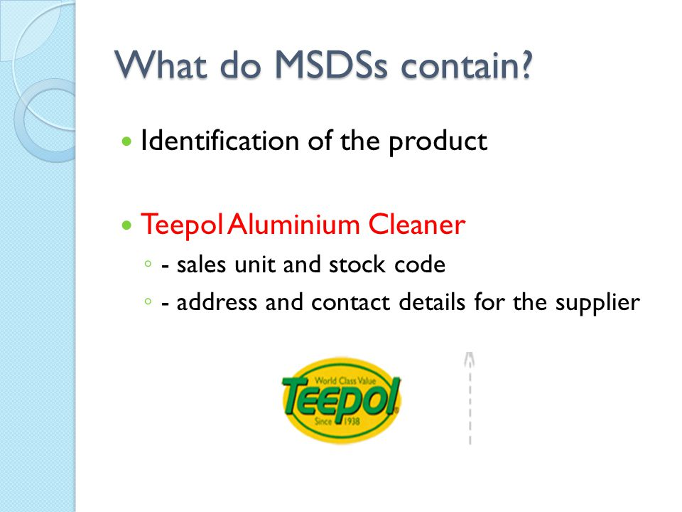 What do MSDSs contain.