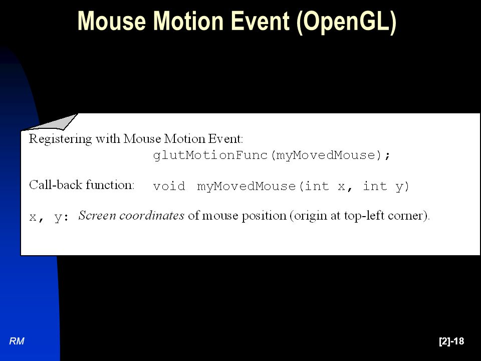 RM[2]-18 Mouse Motion Event (OpenGL)