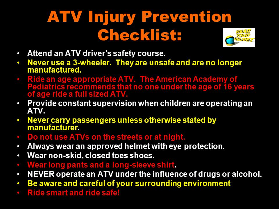 ATV Injury Prevention Checklist: Attend an ATV driver's safety course.