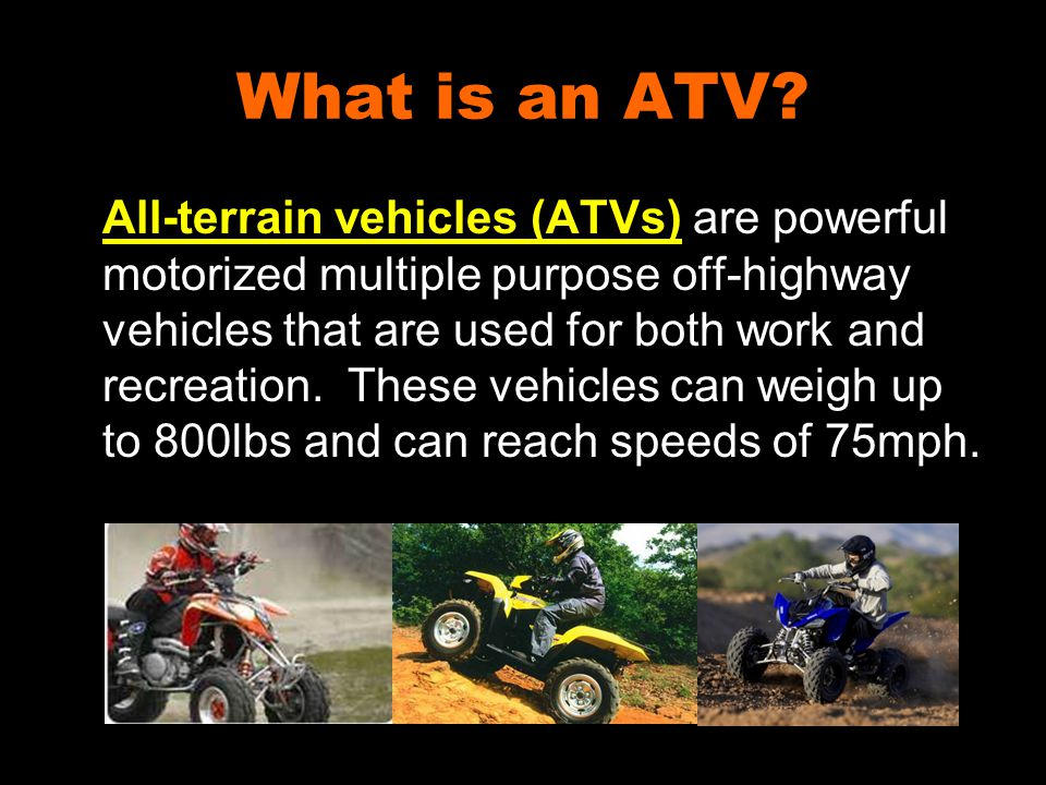 What is an ATV.