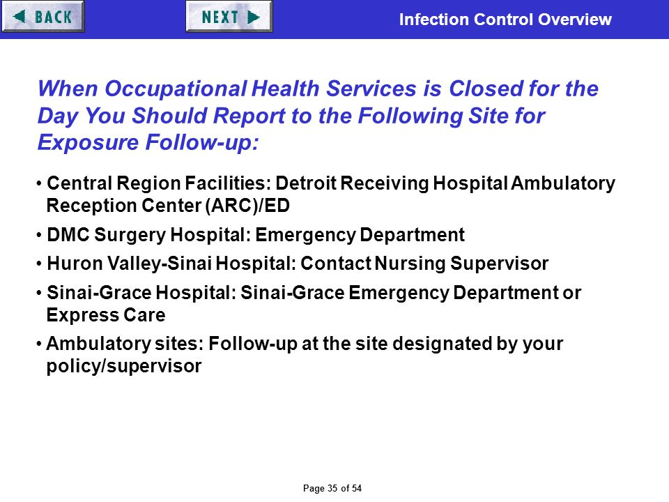 Infection Control Overview Page 35 of 54 Central Region Facilities: Detroit Receiving Hospital Ambulatory Reception Center (ARC)/ED DMC Surgery Hospit