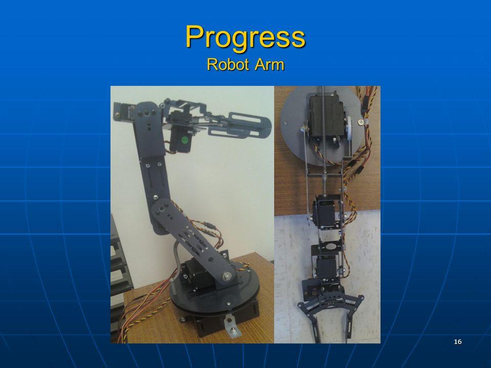 16 Progress Robot Arm