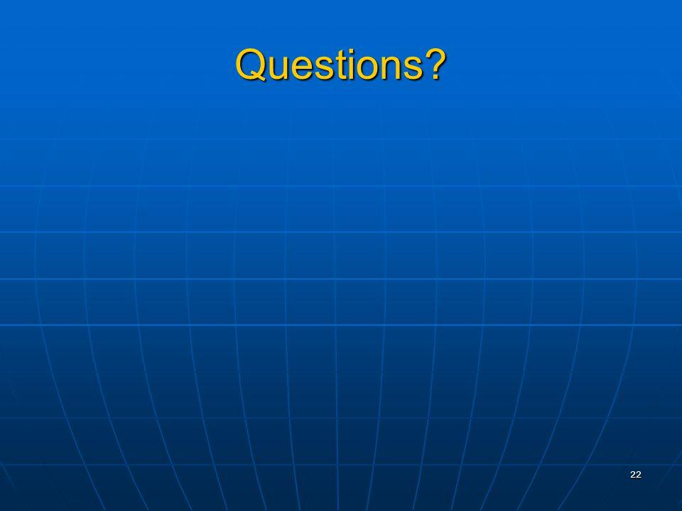 22 Questions?
