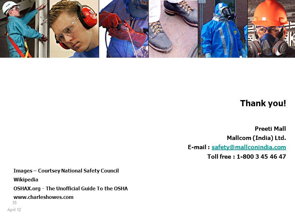 April 12 35 Thank you. Preeti Mall Mallcom (India) Ltd.