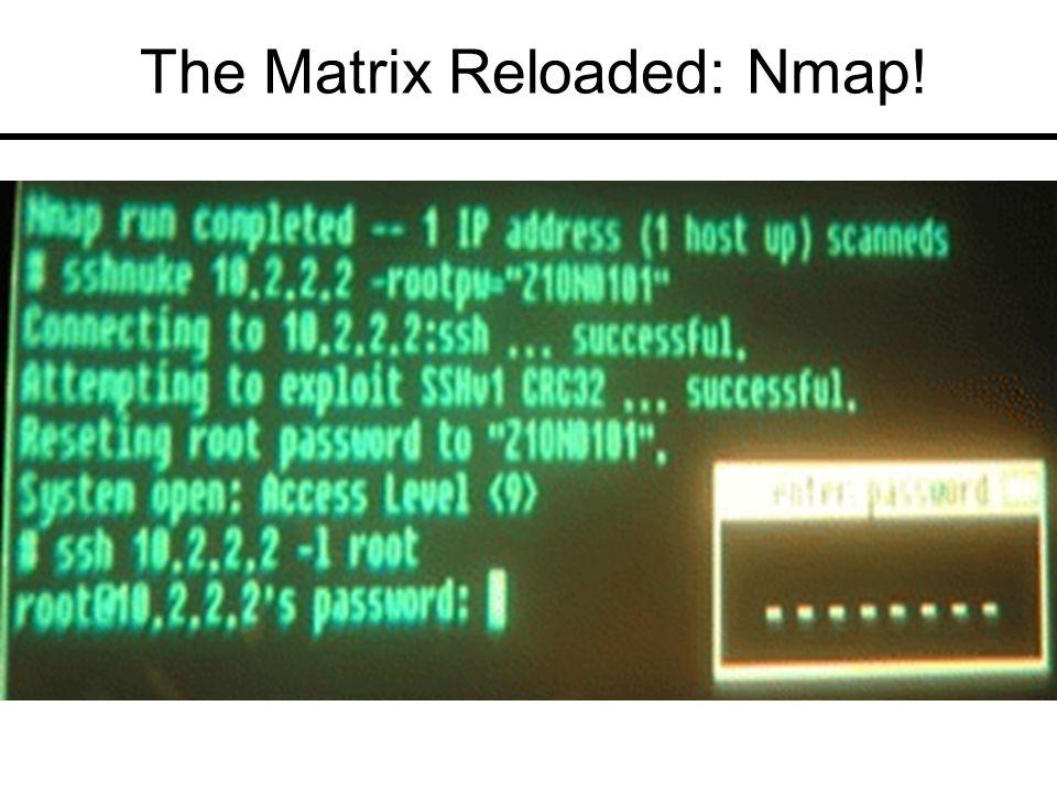 The Matrix Reloaded: Nmap!
