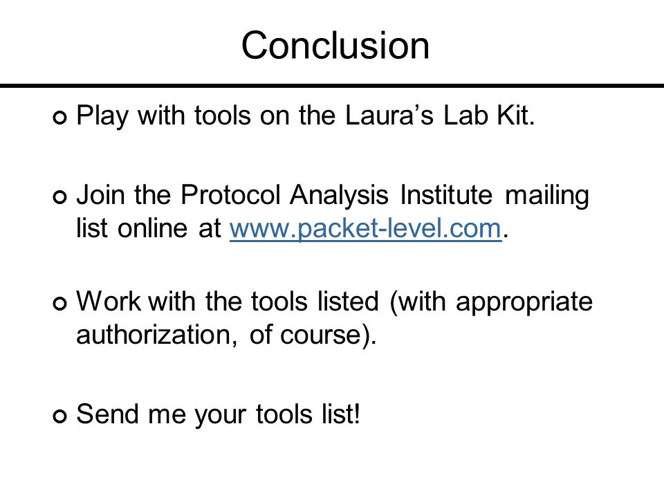 Conclusion Play with tools on the Laura's Lab Kit.