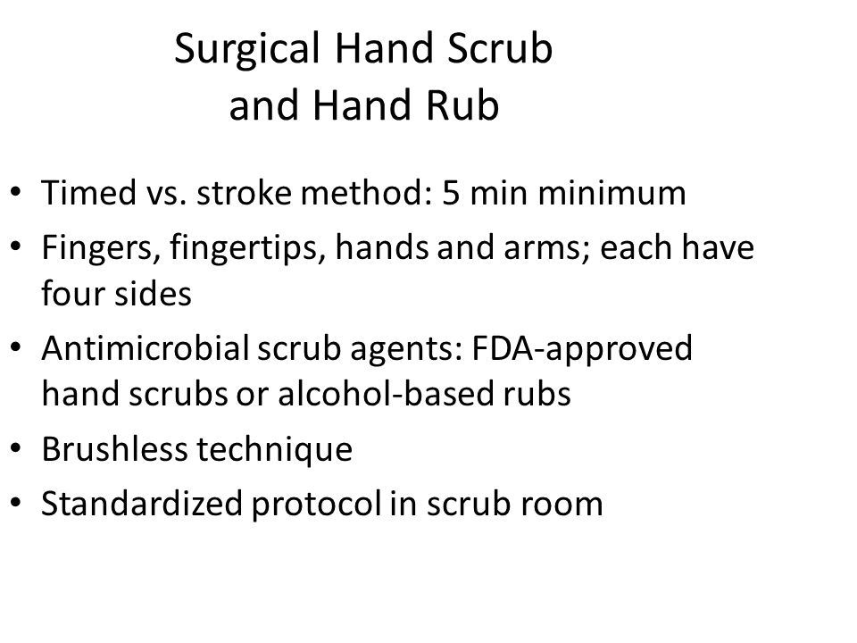 Surgical Hand Scrub and Hand Rub Timed vs.