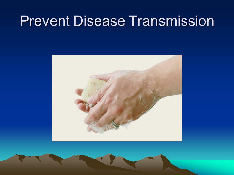 Prevent Disease Transmission