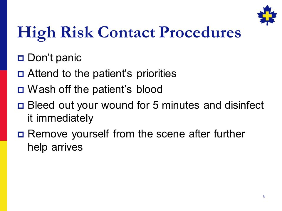 7  Exchange pertinent contact information  Ask the patient discretely and privately whether he or she is known to have an infectious disease  Contact an emergency physician immediately to explain the situation