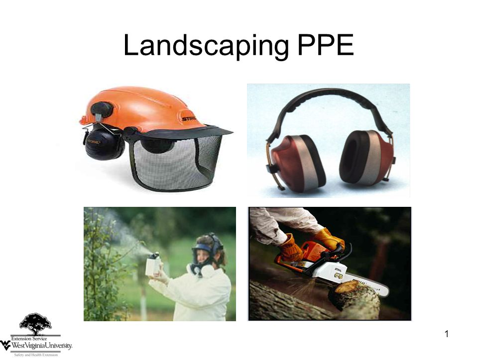 1 Landscaping PPE