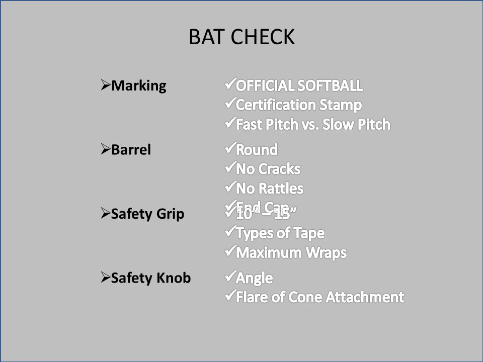 BAT CHECK  Marking  Barrel  Safety Grip  Safety Knob