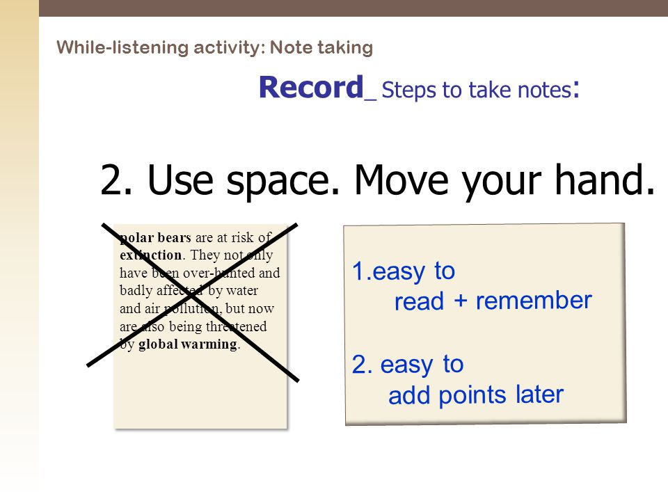 Record _ Steps to take notes : 1.easy to read + remember 2.