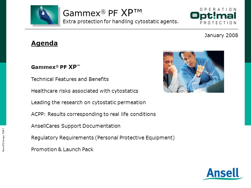 Agenda Gammex ® PF XP ™ Technical Features and Benefits Healthcare risks associated with cytostatics Leading the research on cytostatic permeation ACP