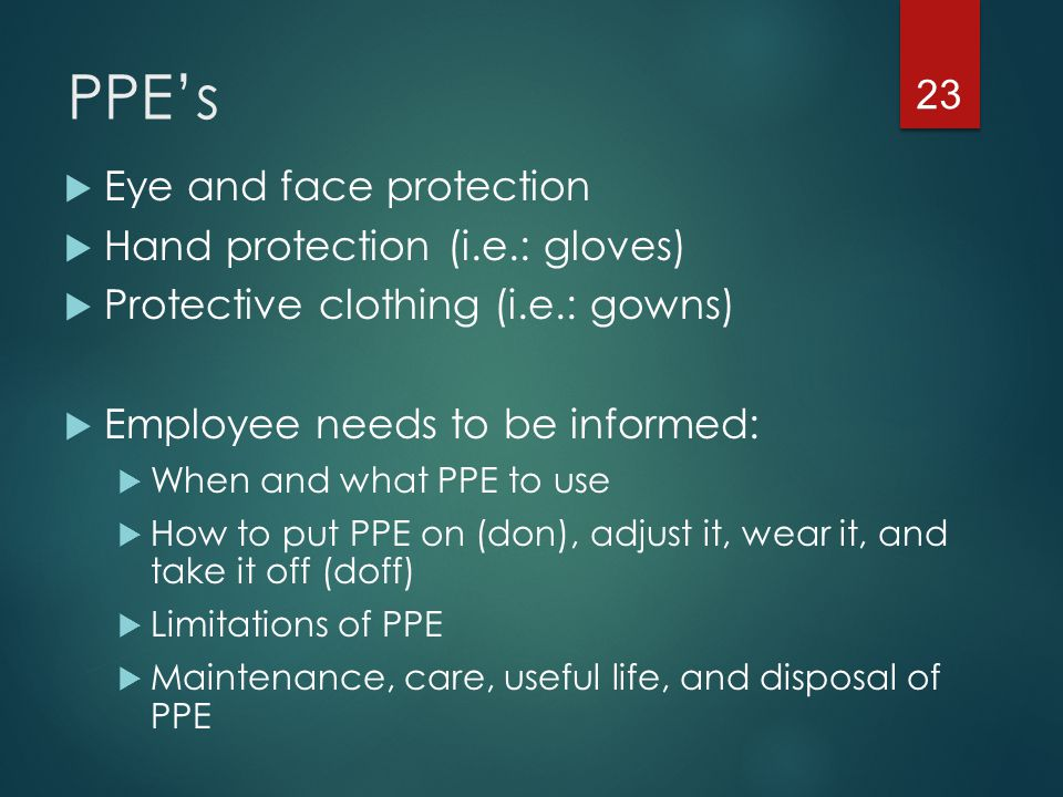 Using PPE's  Why do you think hand washing is promoted so much.