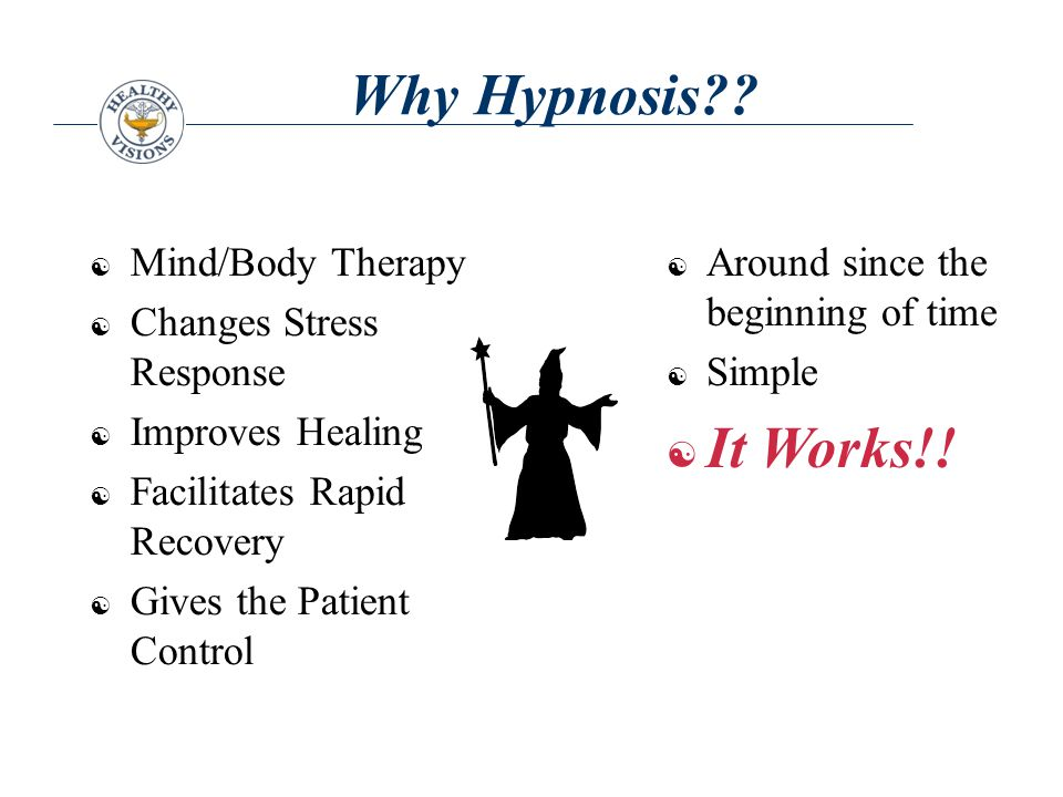 Why Hypnosis?.