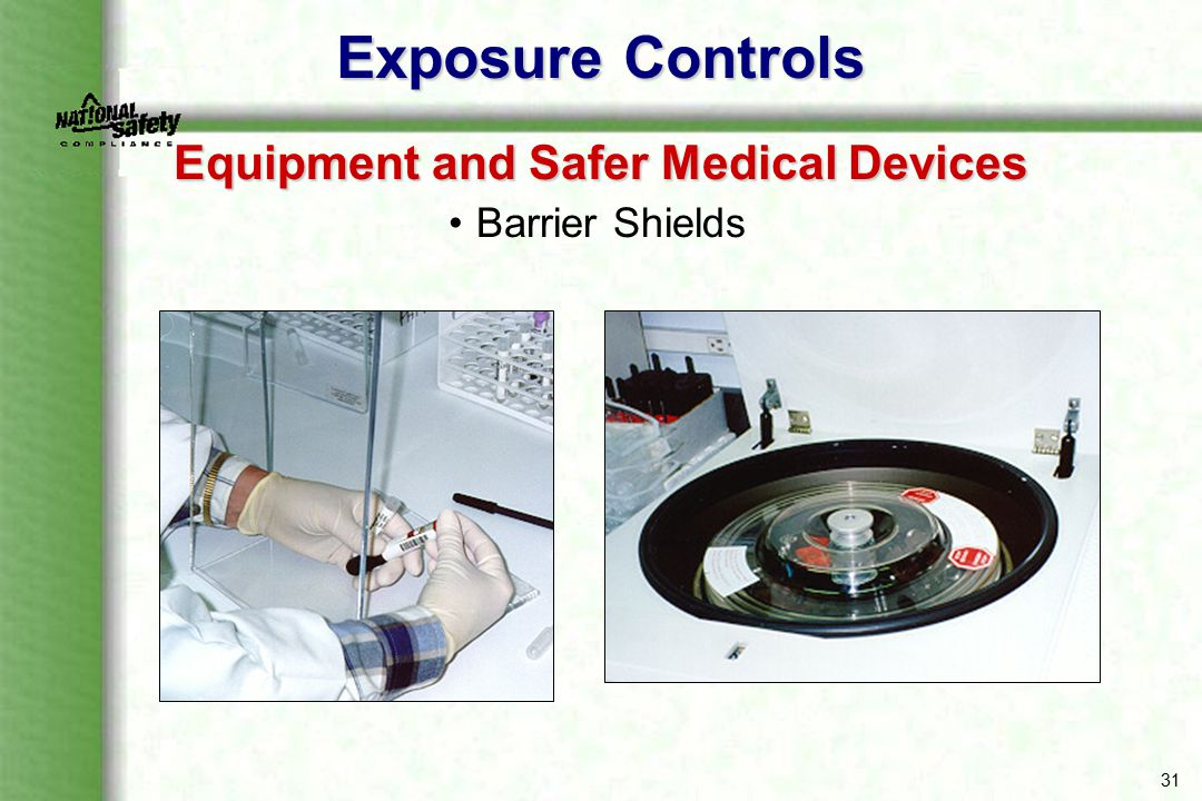 31 Exposure Controls Equipment and Safer Medical Devices Barrier Shields