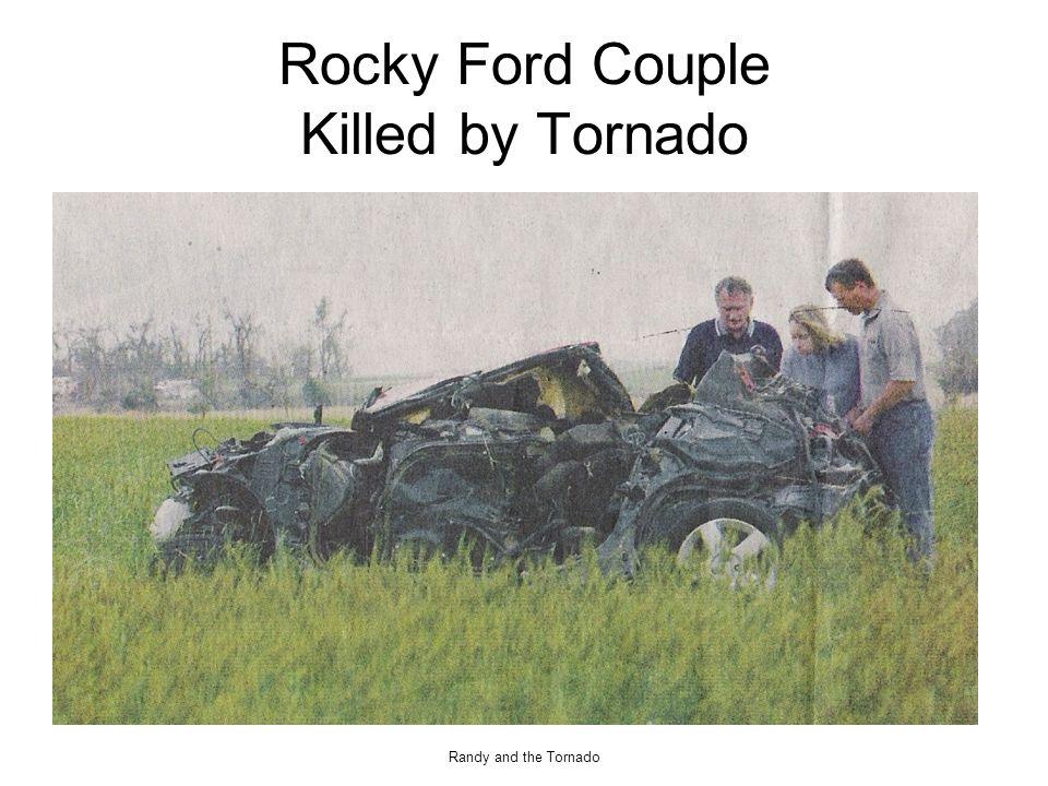 Randy and the Tornado Rocky Ford Couple Killed by Tornado