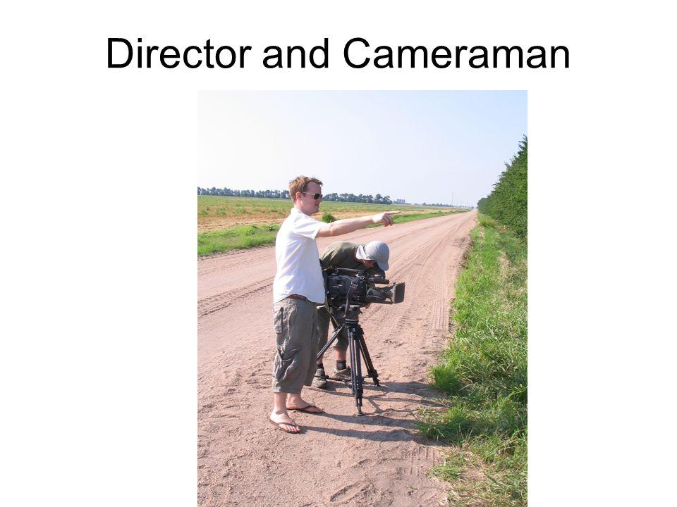 Randy and the Tornado Director and Cameraman
