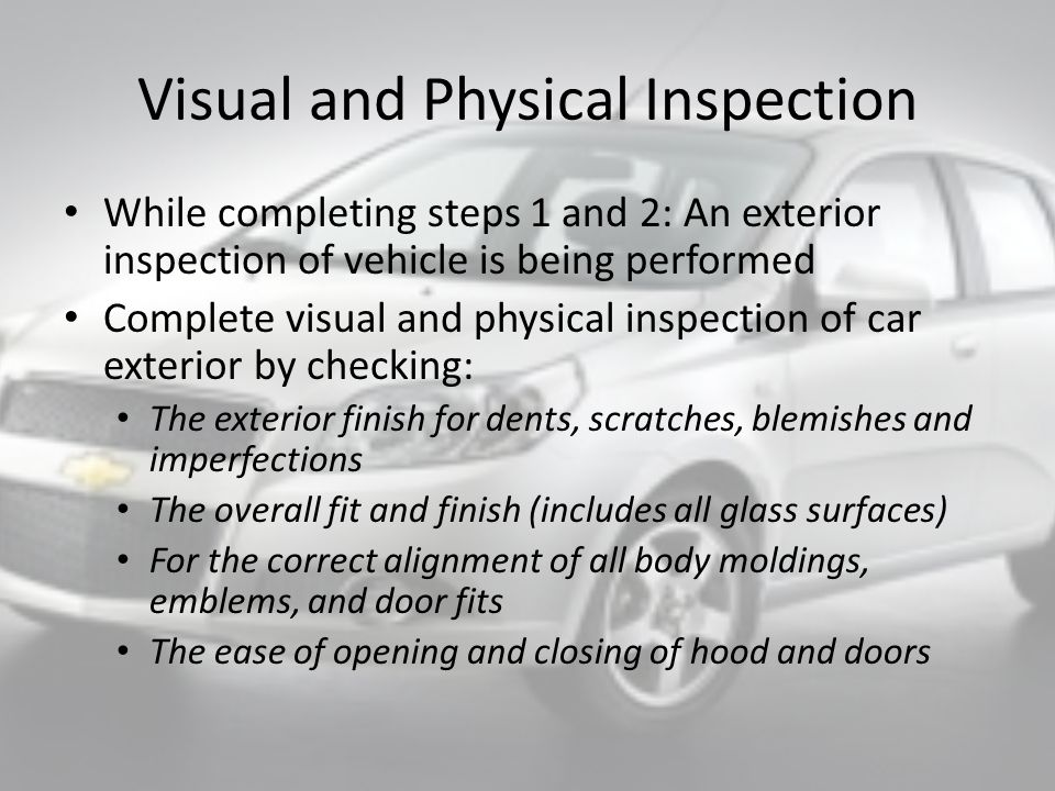 Vehicle Verification Step 2: Vehicle Verification After the inspector shuts the hood they are moving on to and opening the passenger door: Verifying the V.I.N.