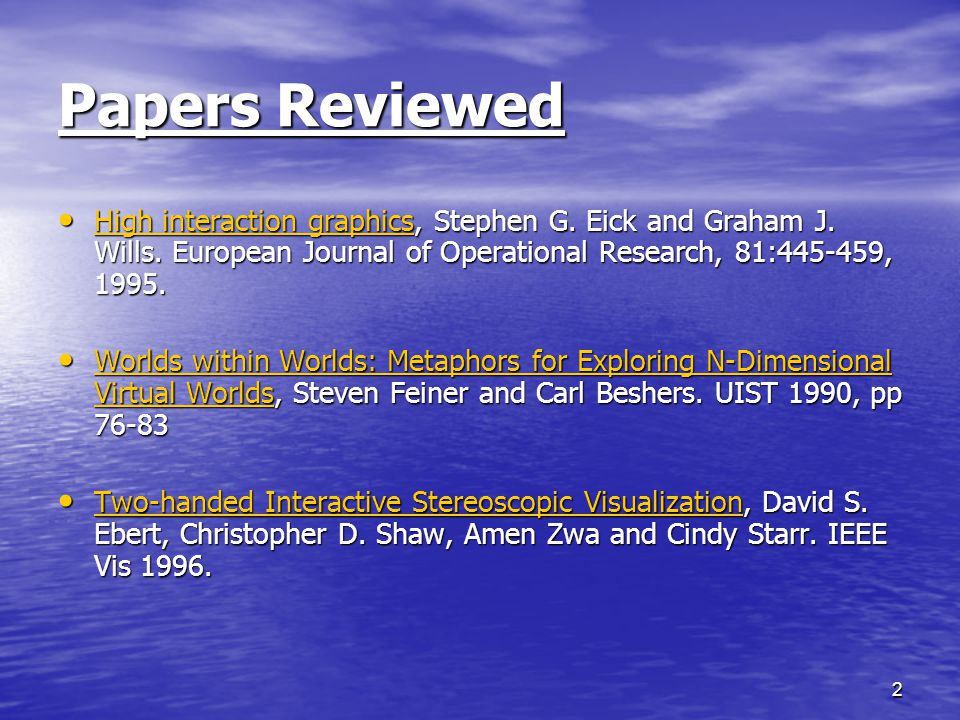2 Papers Reviewed High interaction graphics, Stephen G.