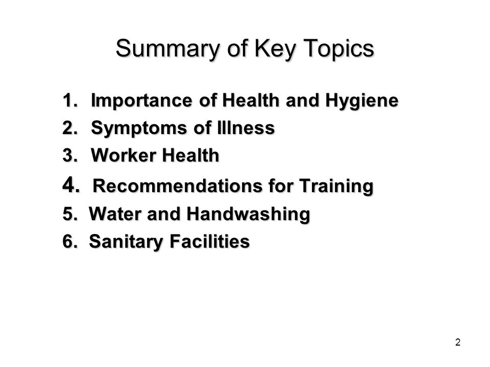1. Why is worker health and hygiene so important for food safety? 3