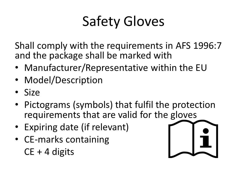 General advice The glove does not protect you for ever … Be careful about where you throw your used gloves Be careful to always keep your packings, containers, and equipment clean on the outside