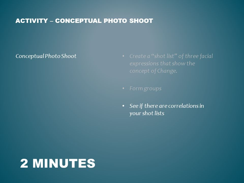 Create a shot list of three facial expressions that show the concept of Change.