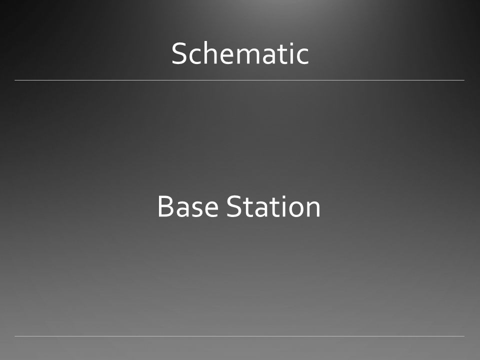 Schematic Base Station