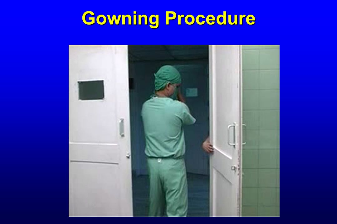 Gowning Procedure