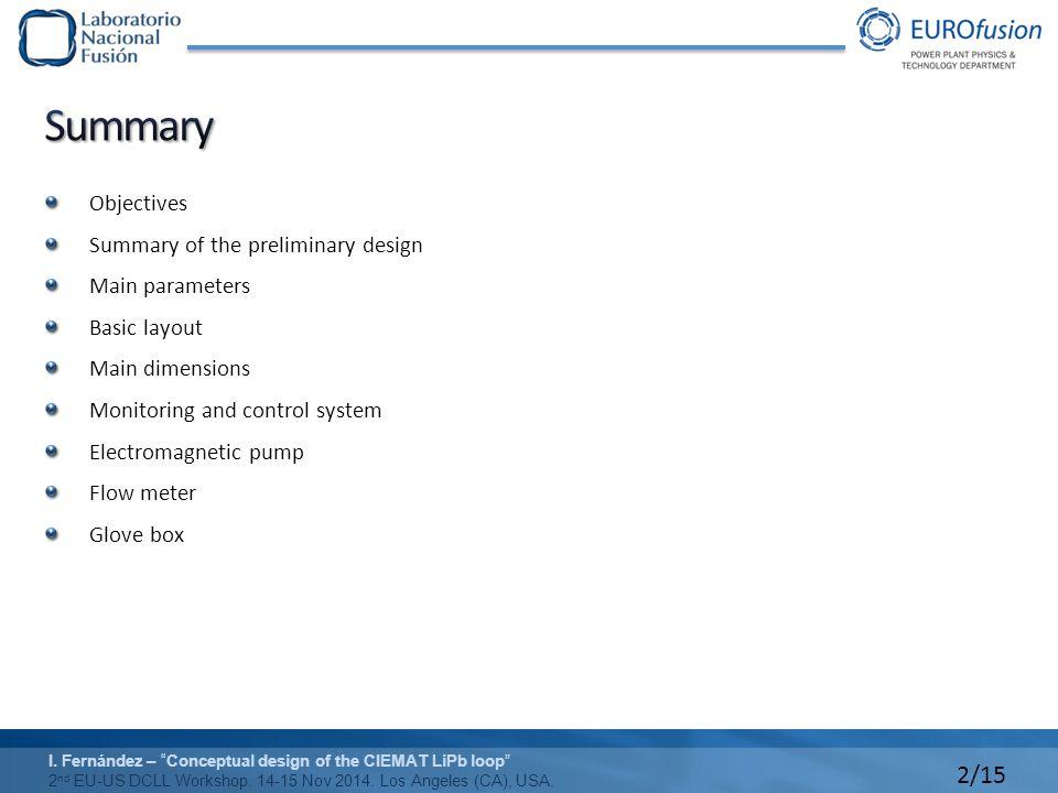 13/15 I.Fernández – Conceptual design of the CIEMAT LiPb loop 2 nd EU-US DCLL Workshop.