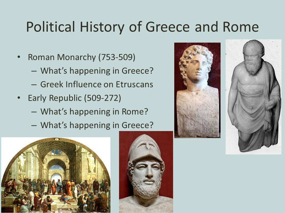 Political History of Greece and Rome Roman Monarchy (753-509) – What's happening in Greece.