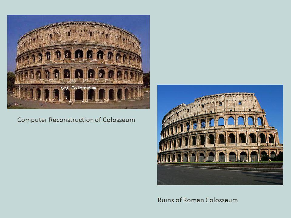 Computer Reconstruction of Colosseum Ruins of Roman Colosseum