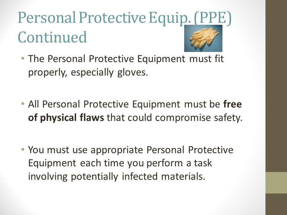 Personal Protective Equip.